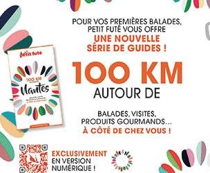 """LE PETIT FUTE vous offre vos BALADES """"100 KM AUTOUR DE..."""""""
