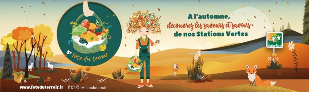 5e Fête du Terroir dans les Stations Vertes Cet automne, partez à la rencontre des saveurs et savoirs de nos terroirs